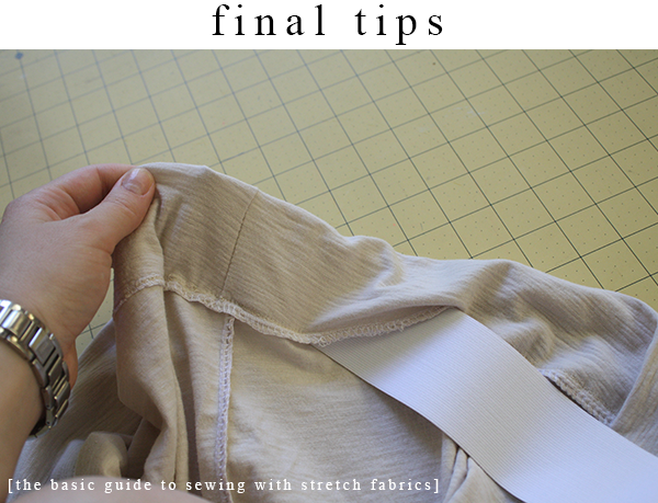 A basic guide to sewing stretch fabrics // final tips