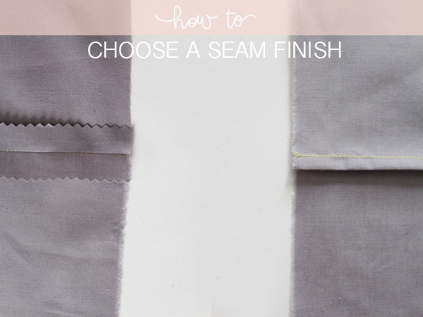 6 seam finishes and when to use them