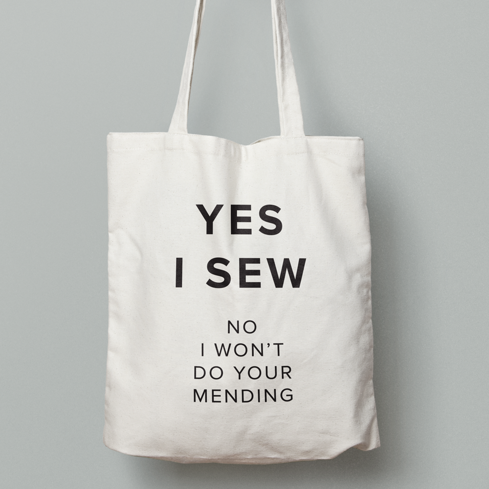 Megan Nielsen Yes I Sew, No i won't do your mending tote bag
