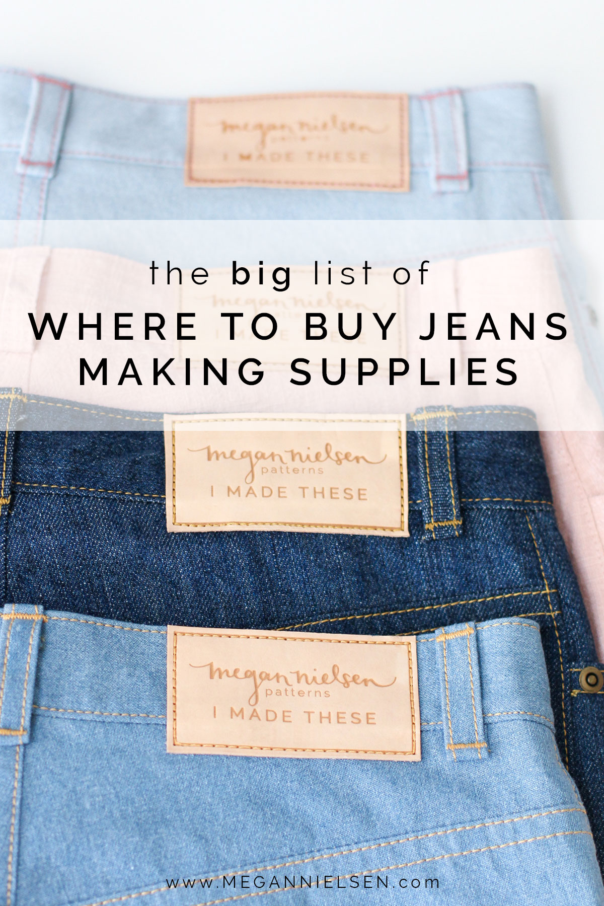The Big list of Jeans making supplies