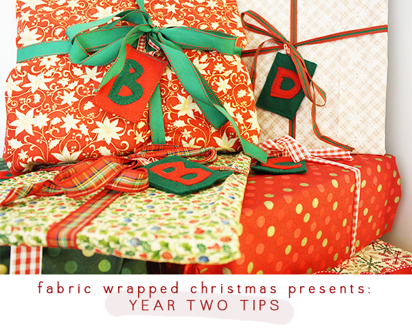 fabric wrapped christmas presents - year two tips