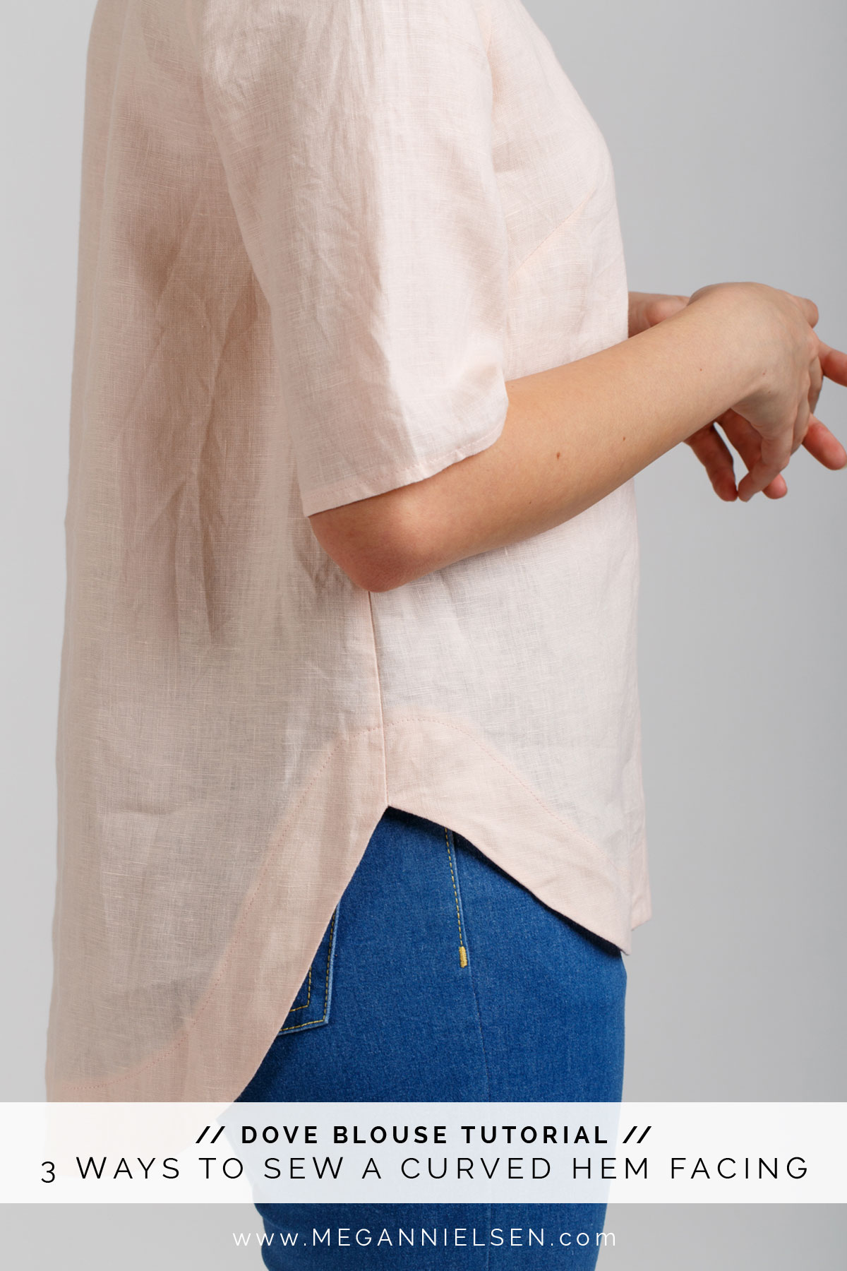 3 ways to sew a curved hem facing that are absolutely gorgeous! // Tutorial by Megan Nielsen Patterns shown on the Dove Blouse sewing pattern