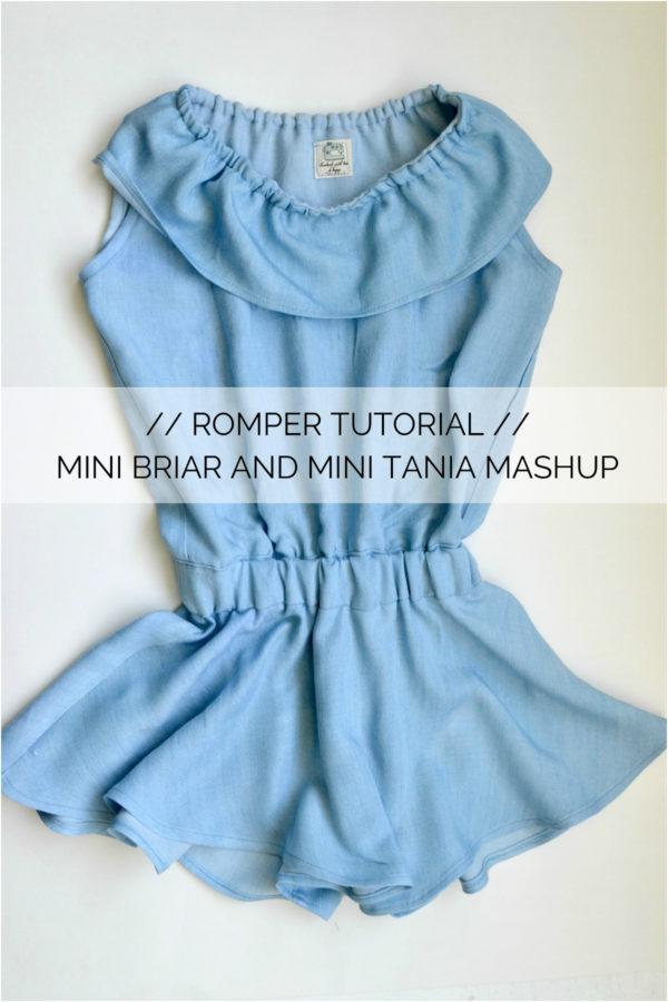 Romper Tutorial // Mini Tania and Mini Briar Mashup