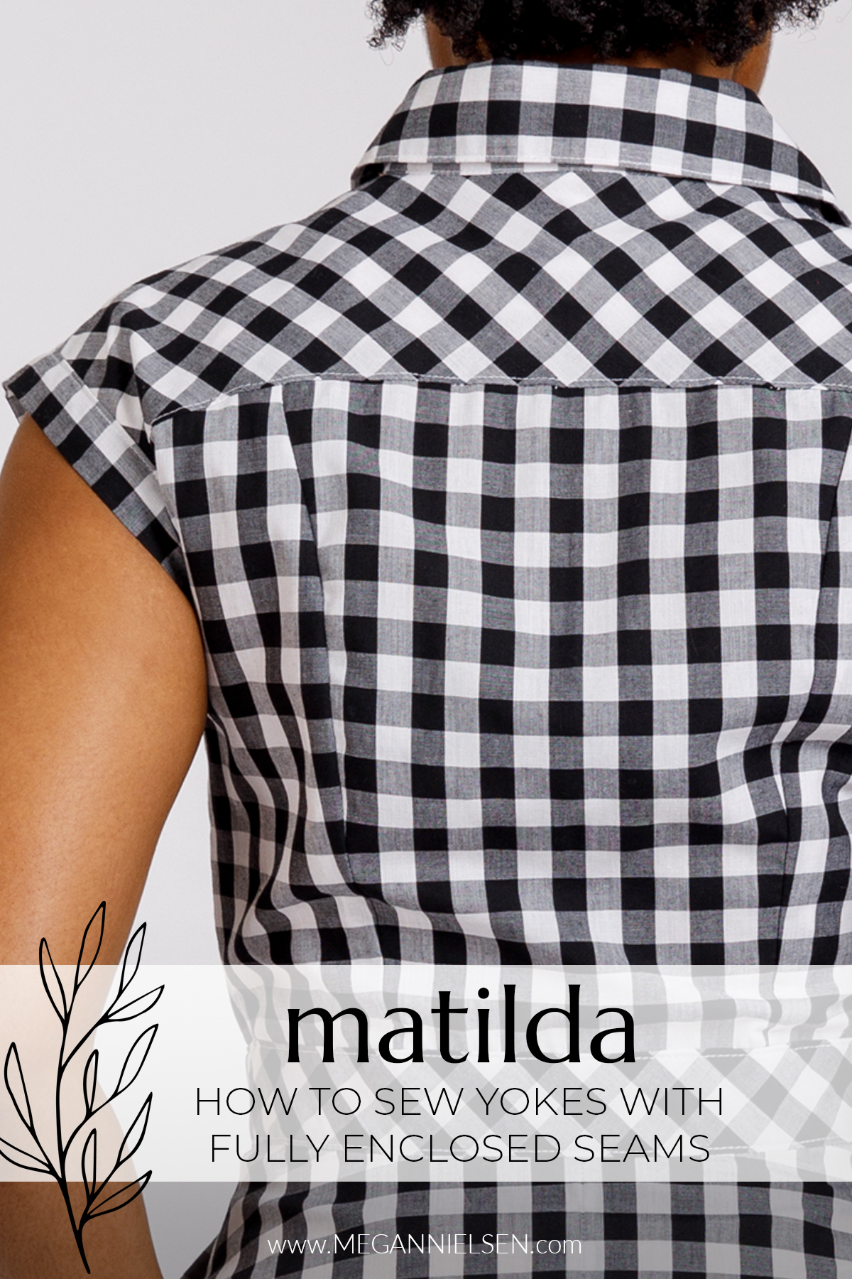 Matilda - How to sew yokes with fully enclosed seams