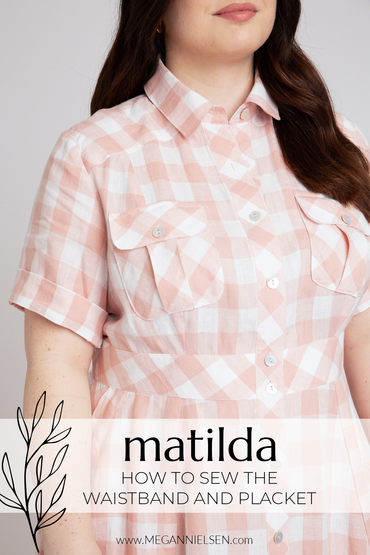 Matilda - How to sew the waistband and placket