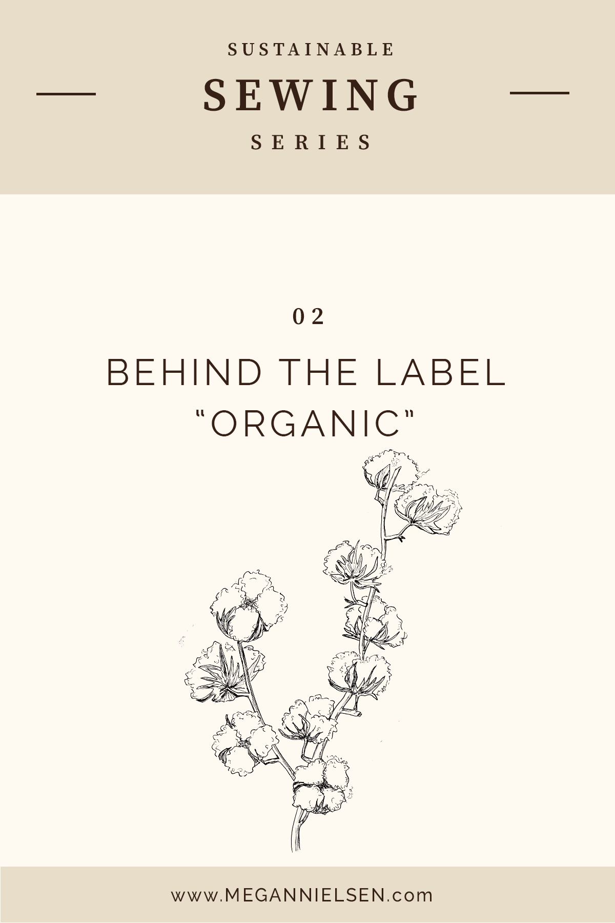 Behind the label: Organic // Sustainable sewing series on Megan Nielsen Design Diary