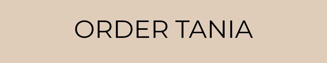 Order Tania