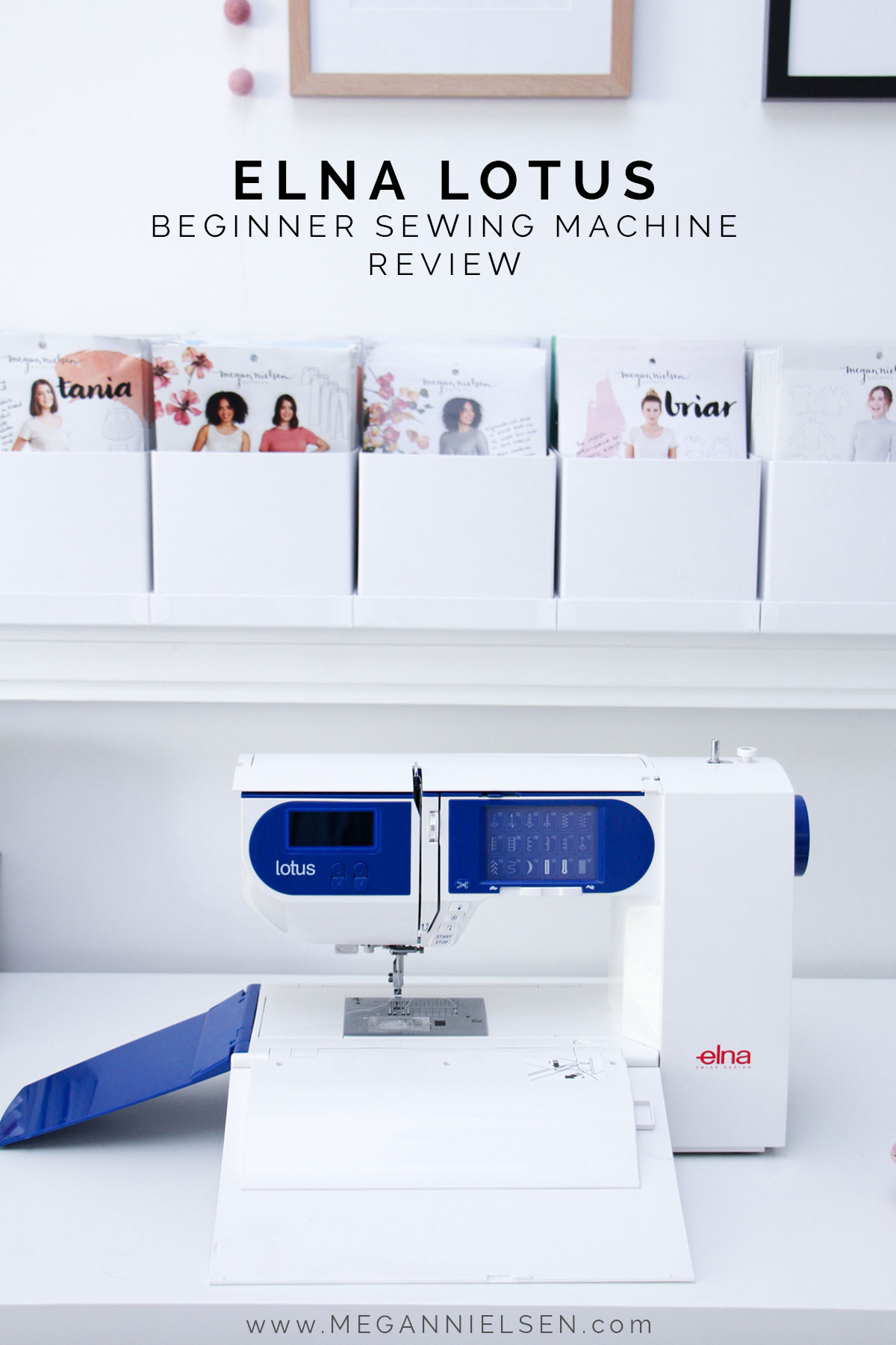 Elna Lotus Review // Beginner sewing machine recommendation // Megan Nielsen Design Diary