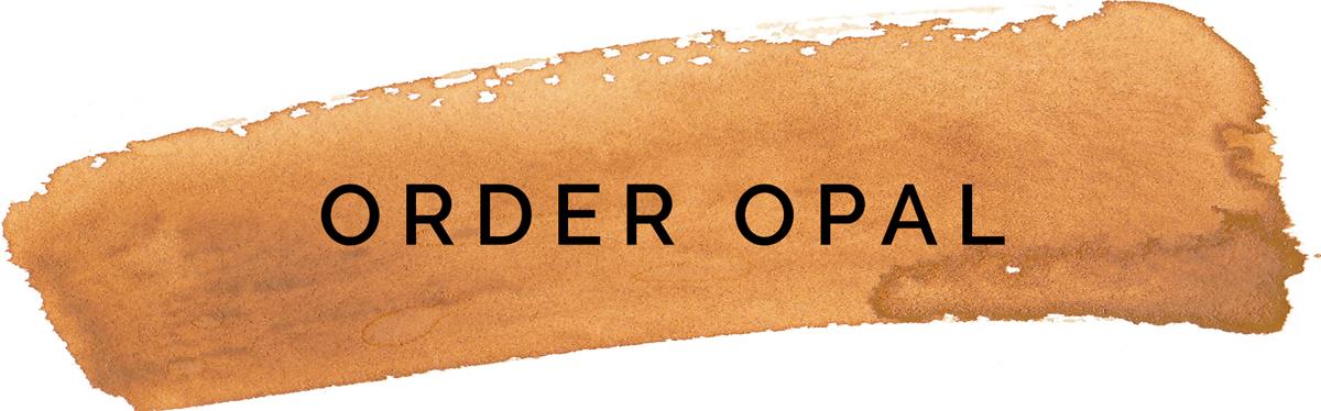 Order Opal