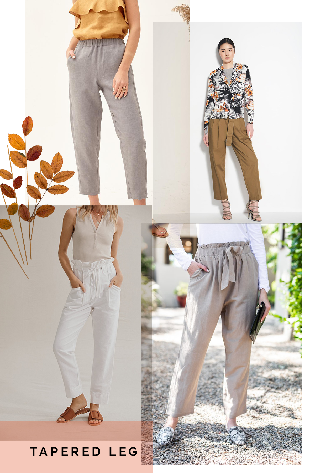 A tapered look for the Opal pants