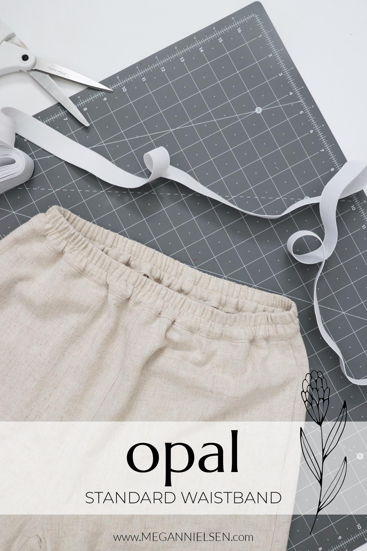 Opal sewalong standard waistband for the Opal pants and shorts pattern