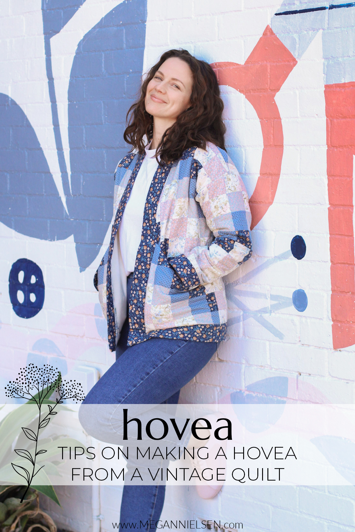 Tips on how to make a Hovea from a vintage quilt